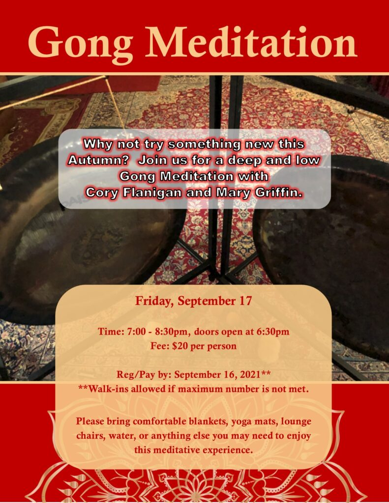 Gong Meditation on Friday, September 17 from 7:00 to 8:30 at GPD Rec Hall - $20